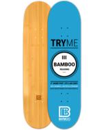 Three Reasons Graphic Bamboo Skateboard